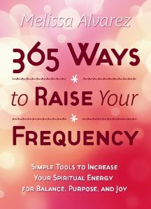 365 ways to raise your frequency